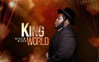 NISSIM BLACK – KING OF THE WORLD