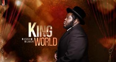 NISSIM BLACK – KING OF THE WORLD