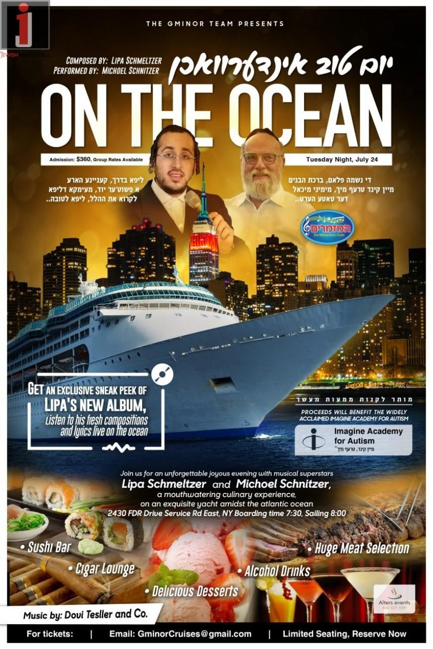 Yom Tov Indervuchen On The Ocean: With Michoel Schnitzler & LIPA!