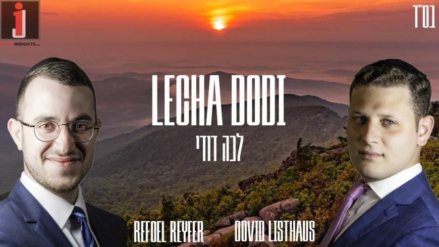 Lecha Dodi – Dovid Listhaus ft. Refoel Reyfer