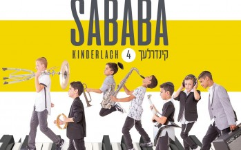 """SABABA"" The Kinderlach With Their Newest Hit Album + Bonus Single"