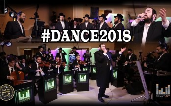 #Dance2018! Shimmy Levy ft Shmueli Ungar & Shira Choir