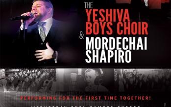 THE YESHIVA BOYS CHOIR & MORDECHAI SHAPIRO [2 SHOWS]