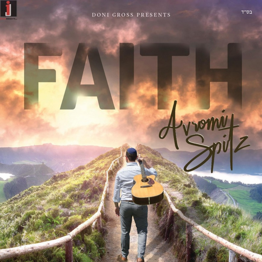 "Avromi Spitz Releases Debut Album ""Faith"" [Audio Preview]"