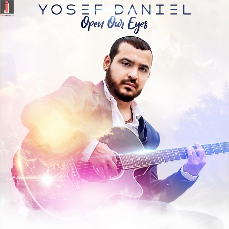 """Open Our Eyes"" by Yosef Daniel [Lyrical Video]"