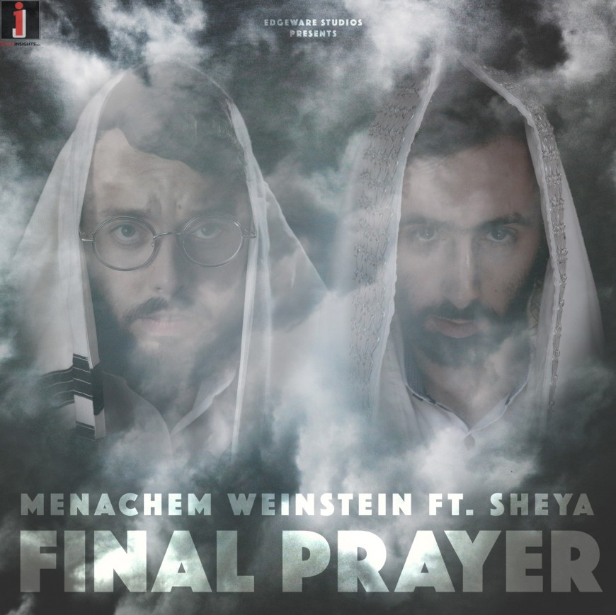 Final Prayer – Menachem Weinstein ft. Sheya – (Audio)
