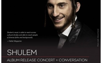 Shulem: Album Release and Conversation