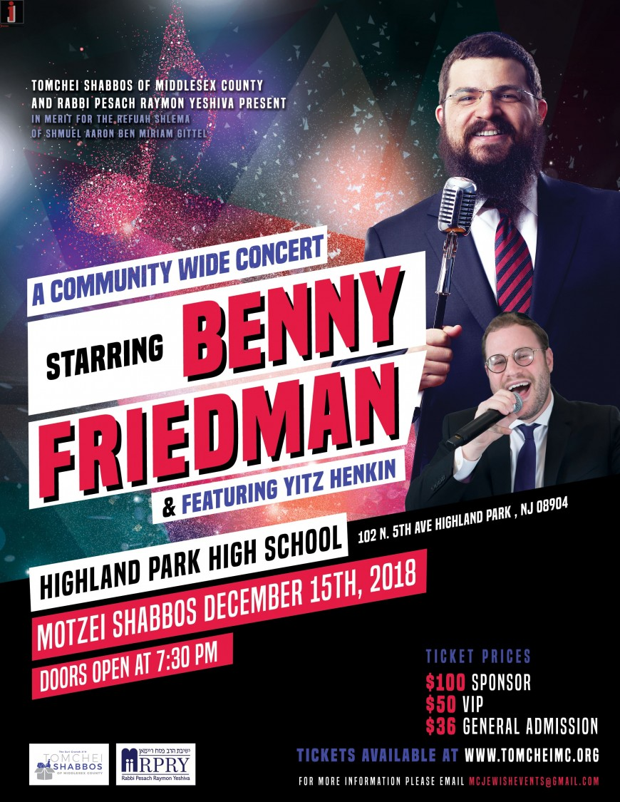 Benny Friedman to Headline Benefit Concert for Tomchei Shabbos of Middlesex County & Rabbi Pesach Raymon Yeshiva
