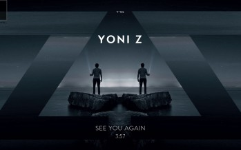 Yoni Z – See You Again [Official Audio]