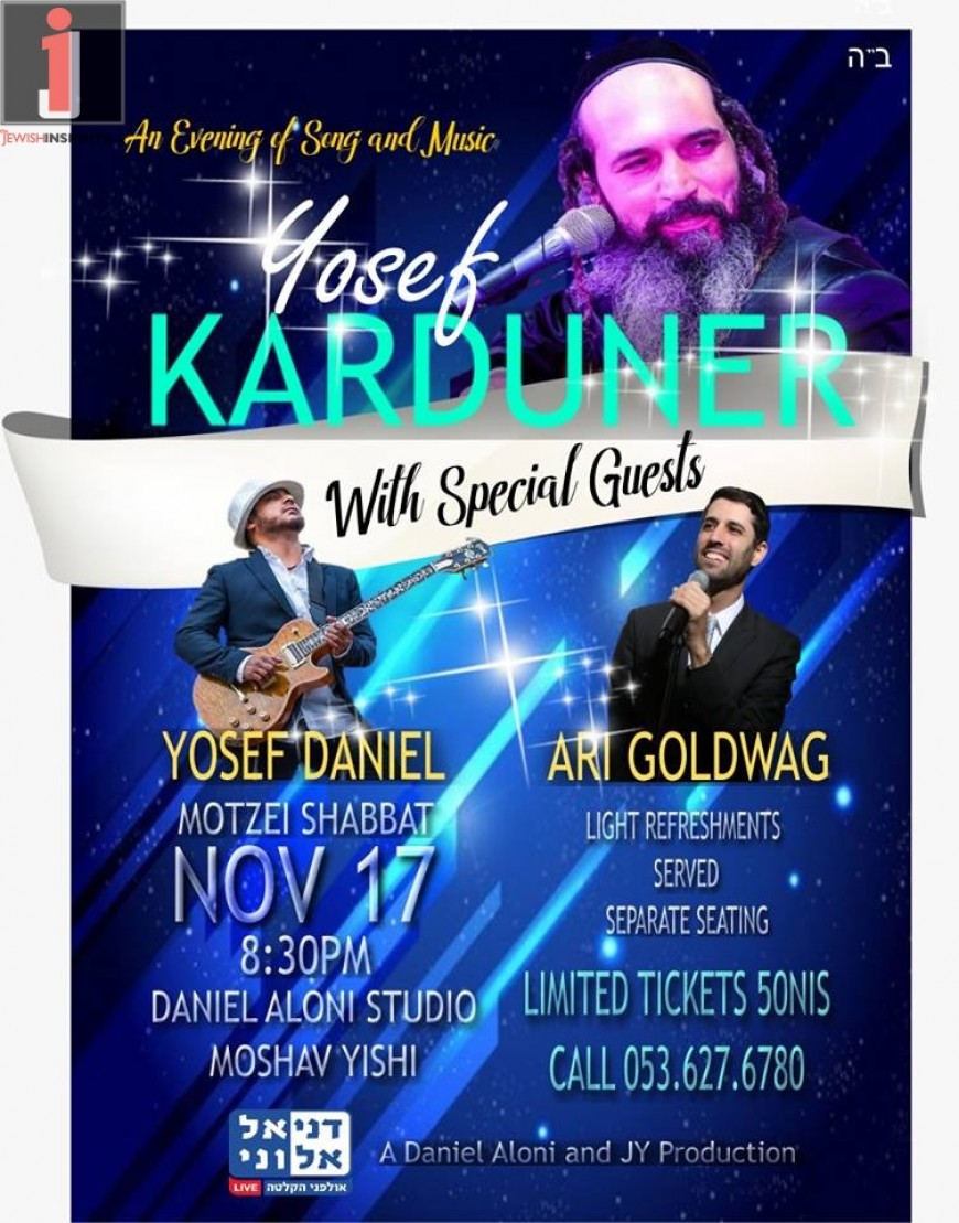An Evening of Song & Music: YOSEF KARDUNER With Special Guests Ari Goldwag & Yosef Daniel