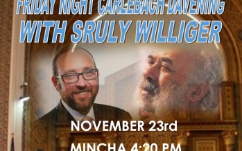 CARLEBACH KABOLAS SHABBOS With SRULY WILLIGER