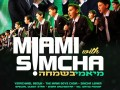 Miami B'Simcha! Yerachmiel Begun & The Miami Boys Choir & Simcha Leiner: LA