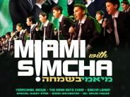 Miami B'Simcha! Yerachmiel Begun & The Miami Boys Choir & Simcha Leiner: LA