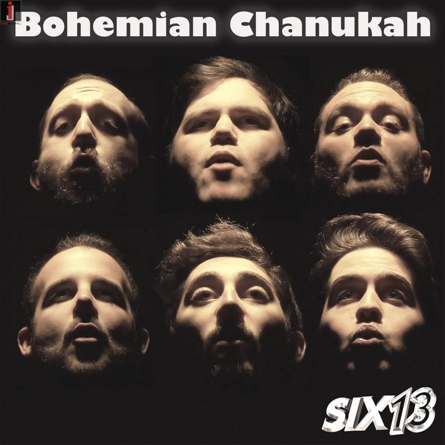 Six13 – Bohemian Chanukah (a Queen adaptation)
