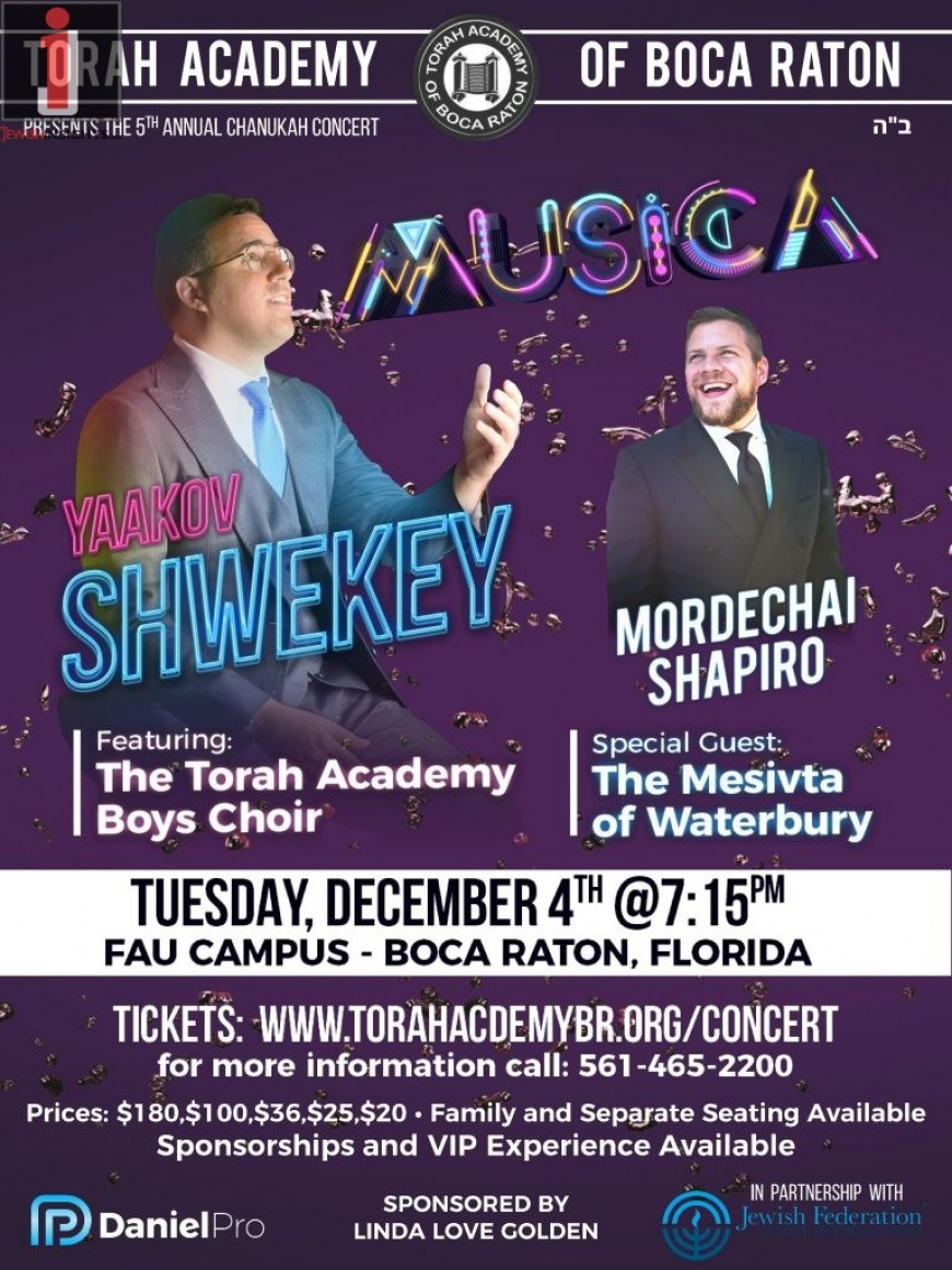 TA of Boca Raton Presents The 5th Annual Chanukah Concert: YAAKOV SHWEKEY & MORDECHAI SHAPIRO