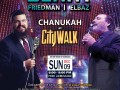 CHABAD OF THE VALLEY TO HOST LARGEST CHANUKAH CELEBRATION ON THE WEST COAST AT UNIVERSAL STUDIOS CITYWALK