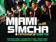 Miami B'Simcha! Yerachmiel Begun & The Miami Boys Choir & Simcha Leiner: CHICAGO