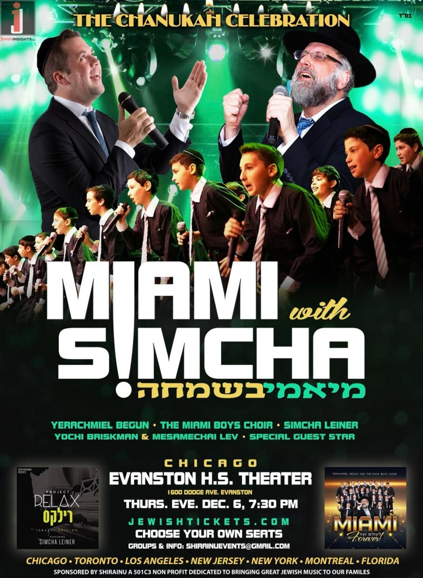 Miami B'Simcha! Yerachmiel Begun & The Miami Boys Choir & Simcha Leiner: CHICAGO