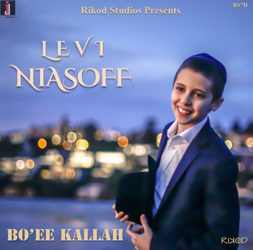 Bo'ee Kallah – Levi Niasoff