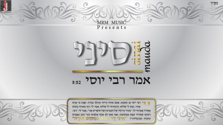 "Just Before His Great Comeback With A New Album, Sinai Mauda Presents ""Amar Rabbi Yossi""!"
