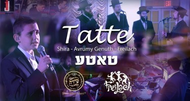 Tatte – Shira Choir ft. Avrumy Genuth & Freilach Band