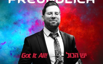 "Yehuda Freundlich Releases Debut Single ""Yesh Hakol – Got It All"""