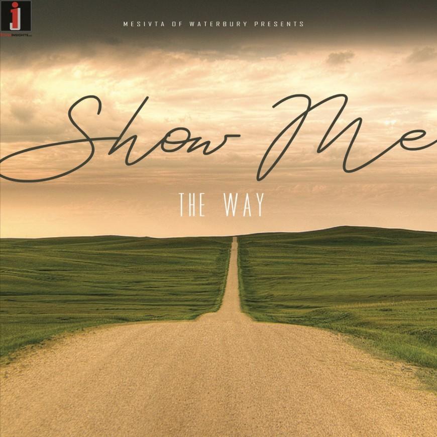 "New Single From Waterbury Mesivta – ""Show Me The Way"""
