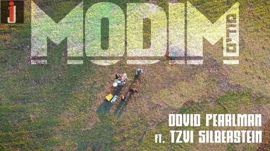 Dovid Pearlman – Modim feat. Tzvi Silberstein (Official Music Video)