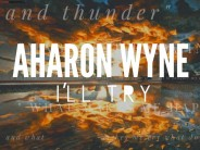 """Introducing: Aharon Wyne With His Debut Single """"I'll Try"""""""