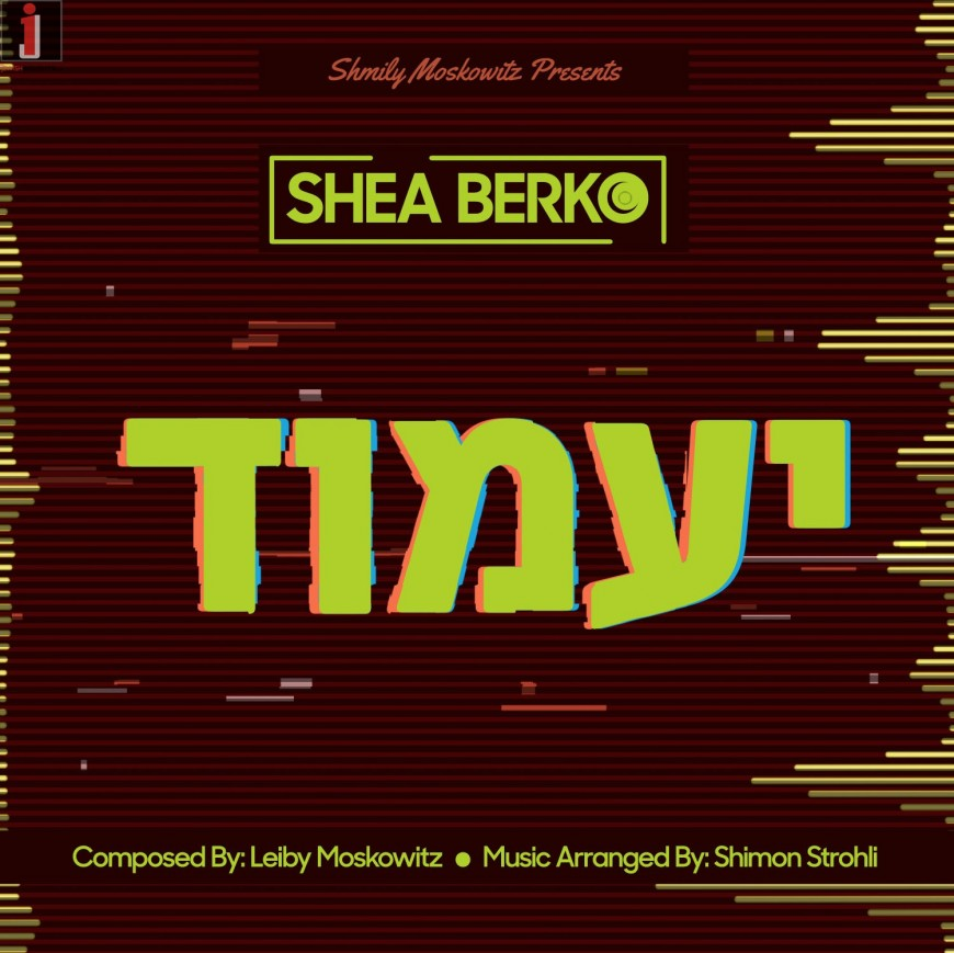 Shea Berko Releases Brand New Hit Song 'YaaMoid'!