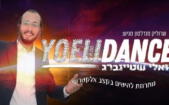 Presenting: Yoelidance – Hits Medley – Yoeli Steinberg