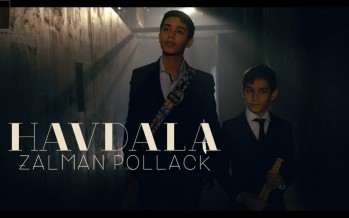 Zalman Pollack – Havdalah [Music Video]