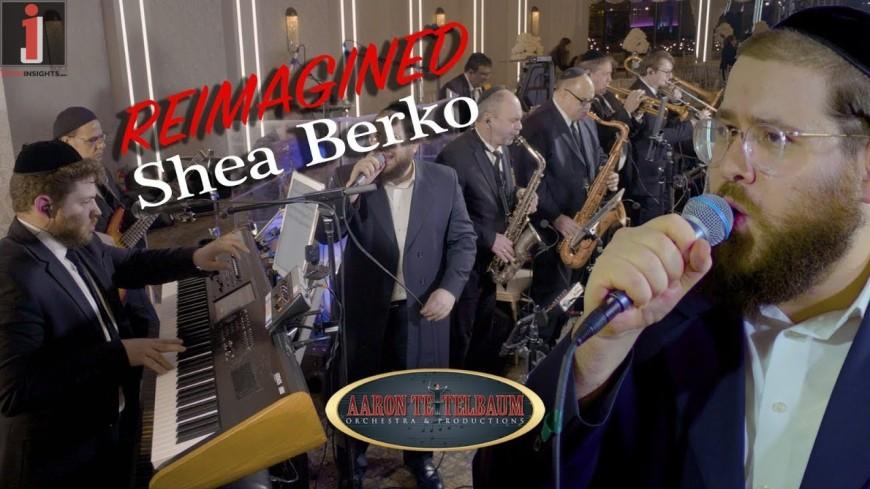 "Shea Berko ""Remaigined"" An Aaron Teitelbaum Production"