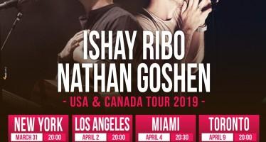 Nathan Goshen & Ishai Ribo – USA, Canada Tour 2019