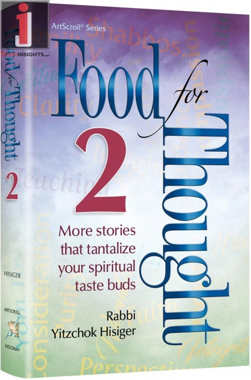 Food For Thought 2: More stories that tantalize your spiritual taste buds