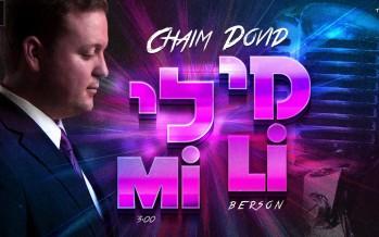 Mi Li – Chaim Dovid Berson – Single