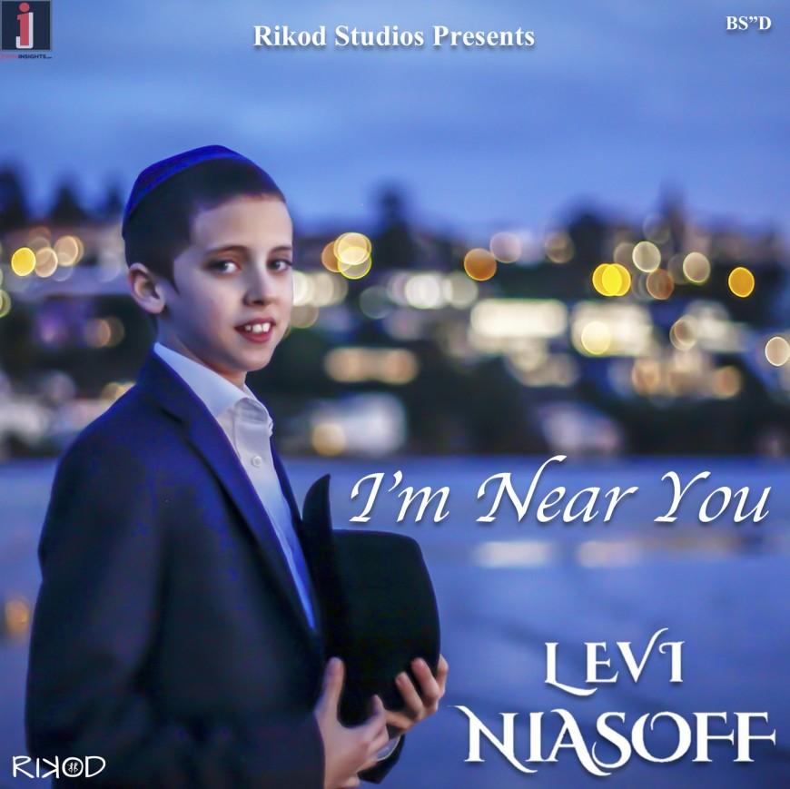 I'm Near You – Levi Niasoff (Lyric Video)