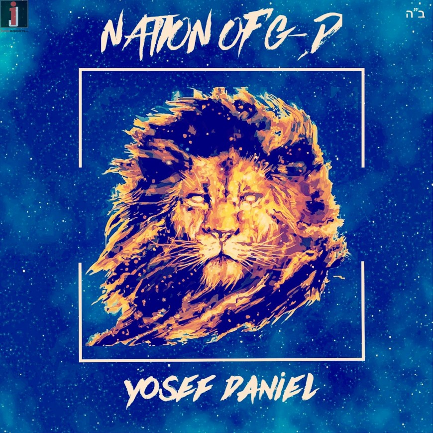 Yosef Daniel – Nation of G-d