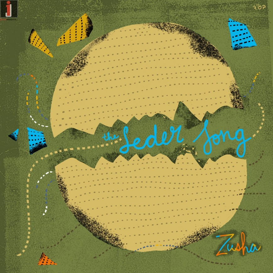 Zusha – The Seder Song