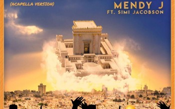 MENDY J – MOSHIACH YAVO – ft. Simi Jacobson (Acapella)