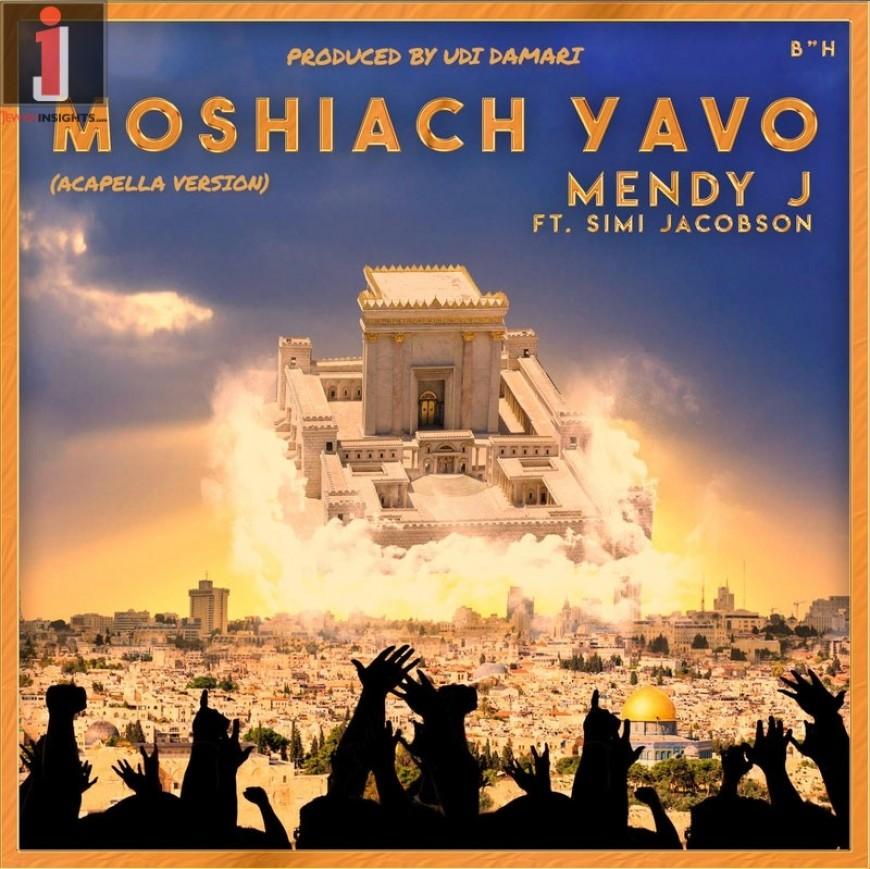 MENDY J – MOSHIACH YAVO – ft. Simi Jacobson (Acapella)