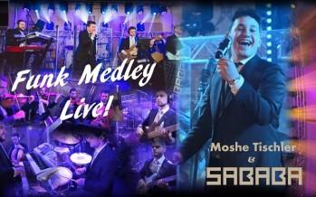 Funk Medley Live! – Sababa Band Feat. Moshe Tischler