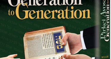 Pirkei Avos: Generation to Generation By Rabbi Nosson Muller
