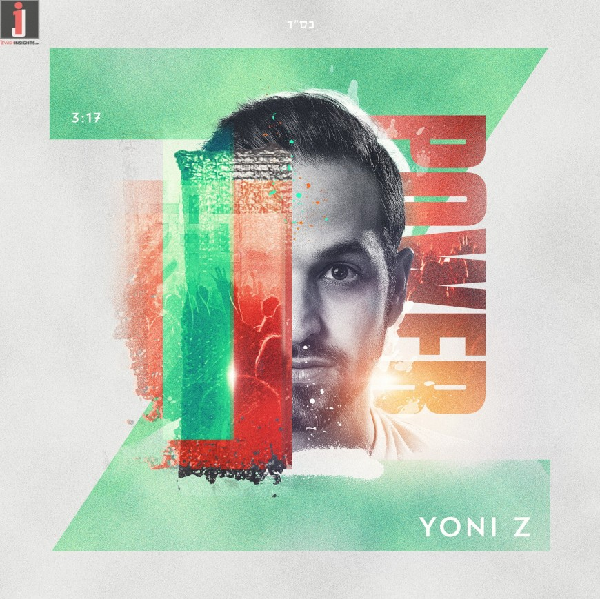 Yoni Z Releases The Official Summer Anthem: POWER [Official Lyric Video]