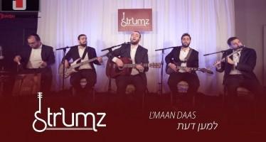 Strumz – Lmaan Daas (Shmueli Ungar Cover)