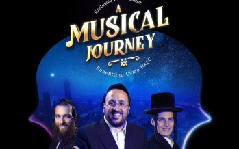 Exclusive Men's Event A MUSICAL JOURNEY Benefiting Camp HASC: Lipa, Beri, Motty, Shira & Freilach