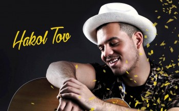 "David Hababou Releases A New Hit Single ""Hakol Tov"""
