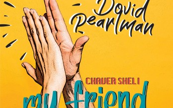 """Dovid Pearlman Releases New Summer Single """"Chaver Sheli"""""""