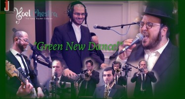 GREEN NEW DANCE! – Yoely Greenfeld, Yoely Fischer – A YoelChestra Production