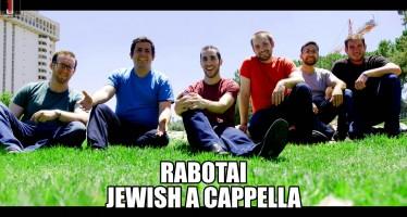 Rabotai – Shevet Achim Acapella